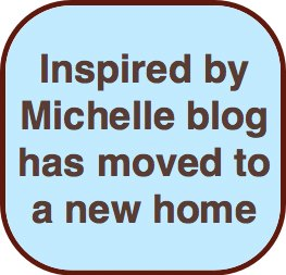 inspiredbymichelle blog has moved to inspiredbymichelleblog.com